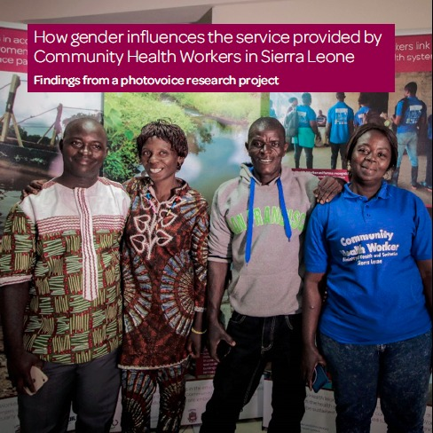 How gender influences the work of Community Health Workers in Sierra Leone